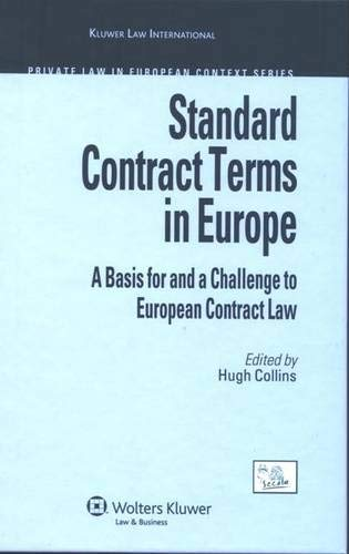 9789041127846: Standard Contract Terms in Europe: A Basis for and a Challenge to European Contract Law (Private Law in European Context)