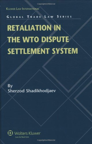 9789041128119: Retaliation in the WTO Dispute Settlement System (Global Trade Law)