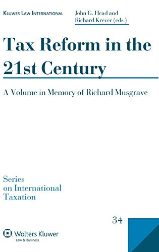 9789041128294: Tax Reform in the 21st Century (Series on International Taxation)