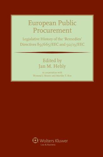 European Public Procurement: Legislative History of the Remedies Directives 89/665/EEC ...
