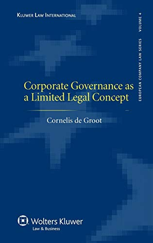 9789041128737: Corporate Governance as a Limited Legal Concept (European Company Law)