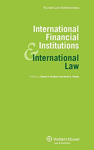 9789041128812: International Law and International Financial Institutions