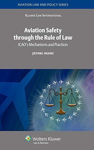 Aviation Safety through the Rule of Law: Huang, Jiefang