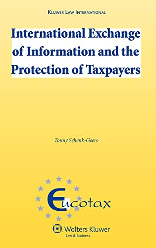 9789041131423: International Exchange of Information and the Protection of Taxpayers (EUCOTAX Series on European Taxation)