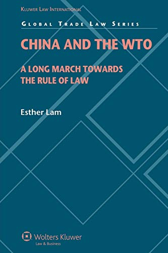 9789041131447: China and the World Trade Organization: A Long March Towards the Rule of Law (Global Trade Law Series)