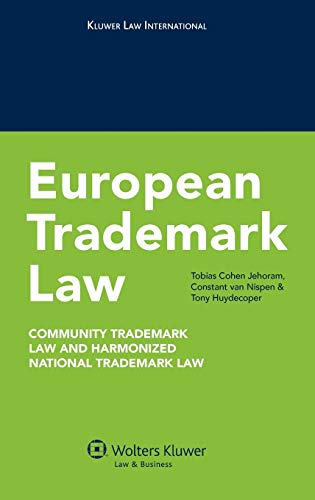 9789041131577: European Trademark Law: Community Trademark Law and Harmonized National Trademark Law