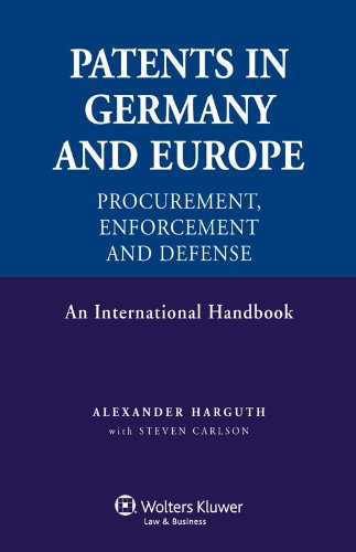 9789041131645: Patents in Germany and in Europe: Procurement, Enforcement and Defense- An International Handbook