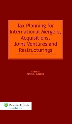 9789041132154: Tax Planning for International Mergers, Acquisitions, Joint Ventures, and Restructurings (Two Volumes)