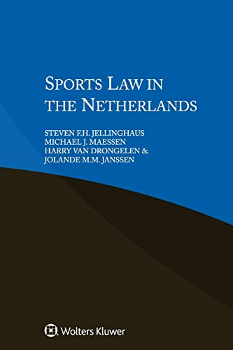 Sports Law in the Netherlands: Jellinghaus, Steven F.