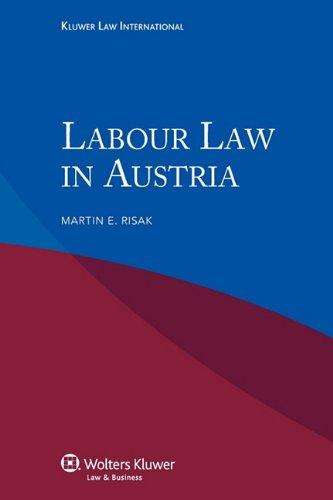 Labour Law in Austria: Martin E. Risak
