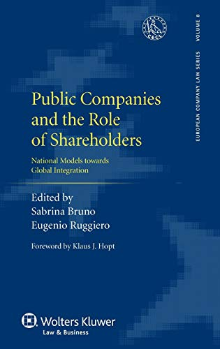 9789041134233: Public Companies and the Role of Shareholders: National Models towards Global Integration (European Company Law Series)
