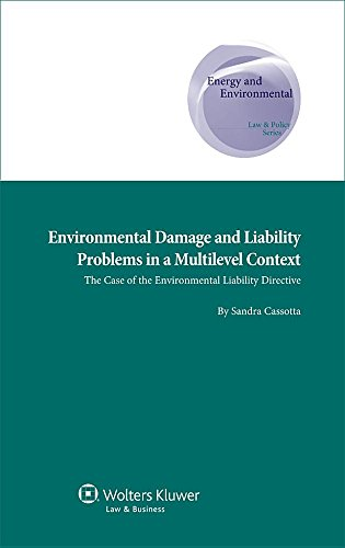 Environmental Damage Liability Problems in a Multilevel Context: The Case of the Environmental ...