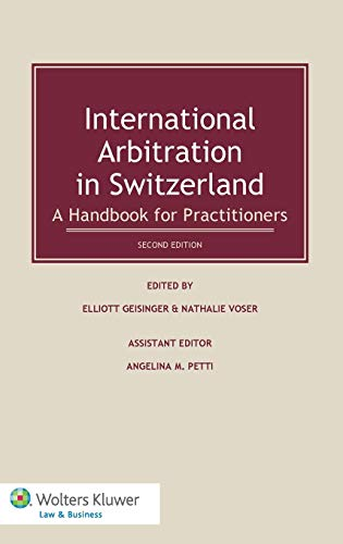 9789041138484: International Arbitration in Switzerland: A Handbook for Practitioners