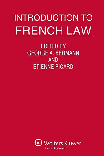 Introduction to French Law (Introduction to International Law) (904114000X) by George A. Bermann