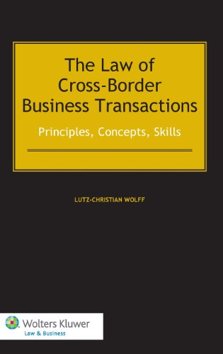 9789041140012: The Law of Cross-Border Business Transactions. Principles, Concepts, Skills