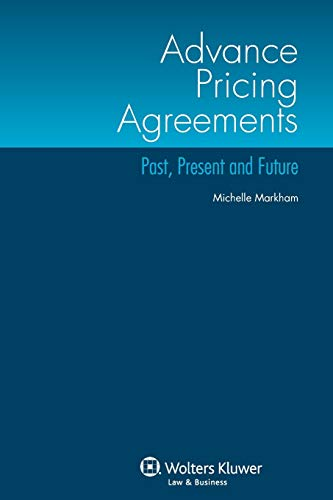 9789041140425: Advance Pricing Agreements: Past, Present and Future
