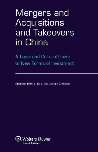 9789041140487: Mergers Acquisitions and Takeovers in China: A Leagal Cultural Guide to New Forms of Investment