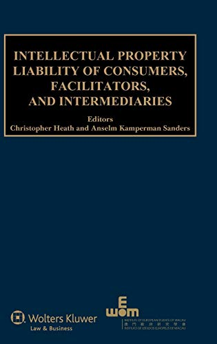 9789041141262: Intellectual Property Liability of Consumers, Facilitators, and Intermediaries