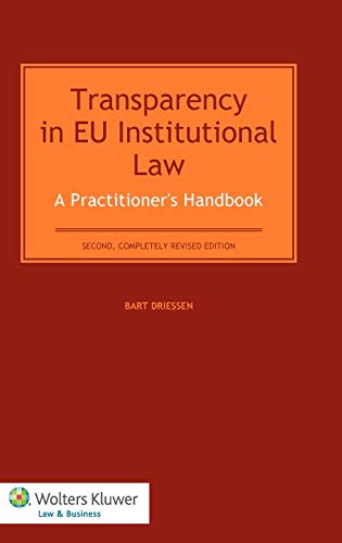 9789041141279: Transparency in EU Institutional Law. A Practitioners Handbook - 2nd, completely revised edition