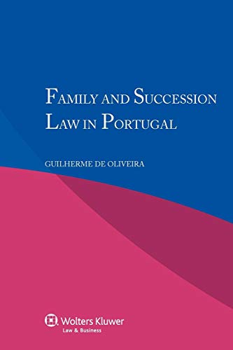 Family and Succession Law in Portugal: Guilherme de Oliveira