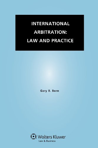 9789041145628: International Arbitration: Law and Practice
