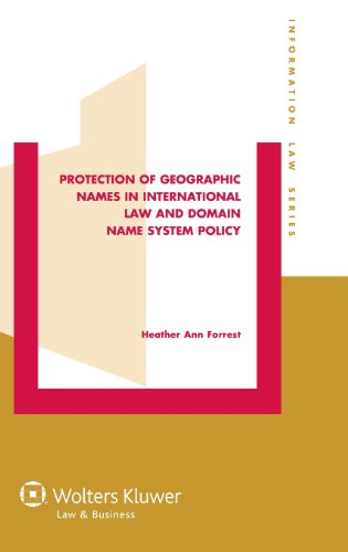 9789041146823: Protection of Geographic Names in International Law and Domain Name System Policy (Information Law)