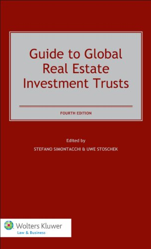 9789041147479: Guide To Global Real Estate Investment Trusts, Fourth Edition
