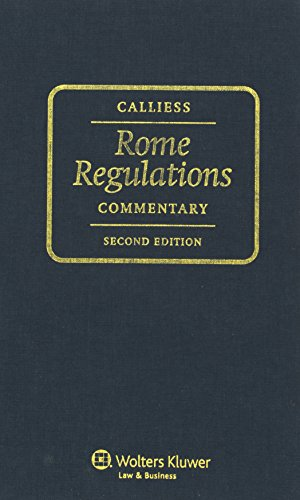 The Rome Regulations: Commentary EC Regs on Conflict Laws 2e (Hardback): Calliess