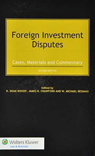 9789041152657: Foreign Investment Disputes: Cases, Materials and Commentary