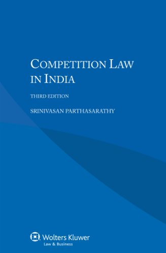 Competition Law in India, 3rd edition: Srinivasan Parthasarathy