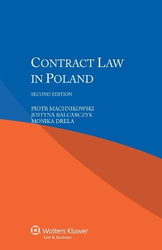 Contract Law in Poland: Piotr Machnikowski, Justyna