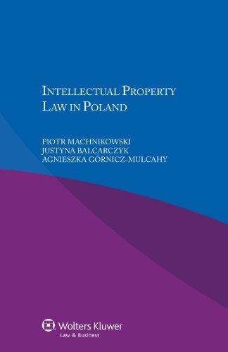 Intellectual Property Law in Poland: Machnikowski, Piotr; Balcarczyk,