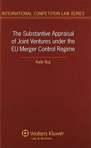 The Substantive Appraisal of Joint Ventures Under the EU Merger Control Regime: Kadir Bas