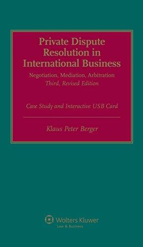 Private International Dispute Resolution in International Business. Negotiation, Mediation, ...