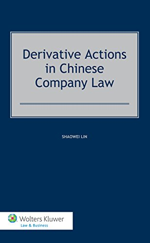 Derivative Actions in Chinese Company Law: Lin, Shaowei