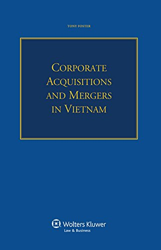 Corporate Acquisitions and Mergers in Vietnam: Foster, Tony