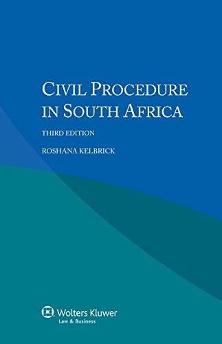 Civil Procedure in South Africa: Kelbrick, Roshana
