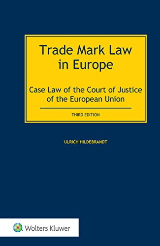 9789041162199: Trade Mark Law in Europe: Case Law of the Court of Justice of the European Union