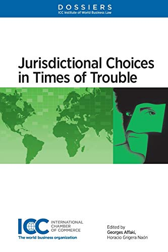 9789041162403: Jurisdictional Choices in Times of Trouble