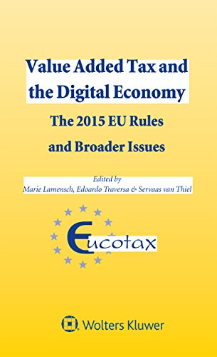 9789041166128: Value Added Tax and the Digital Economy.The 2015 EU Rules and Broader Issues (Eucotax Series on European Taxation)