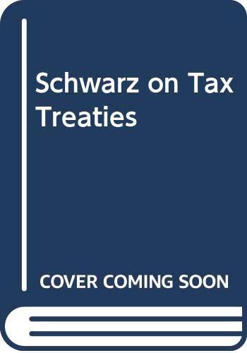 9789041166685: Schwarz on Tax Treaties