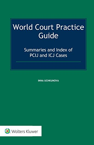 9789041167873: World Court Practice Guide: Summaries and Index of PCIJ and ICJ Cases