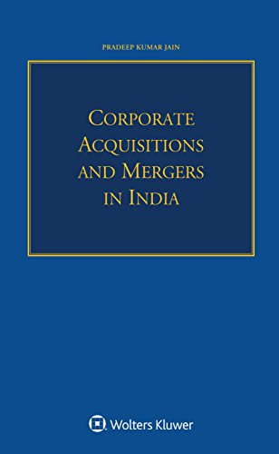 9789041169372: Corporate Acquisitions and Mergers in India