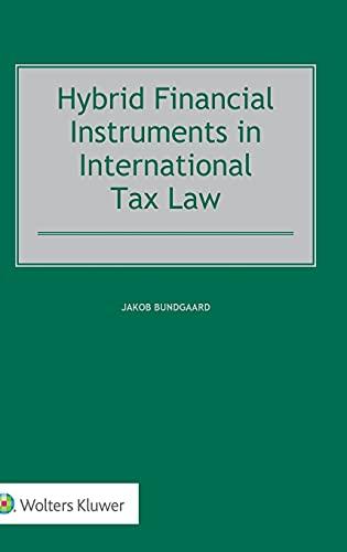 Hybrid Financial Instruments in International Tax Law: Jakob Bundgaard
