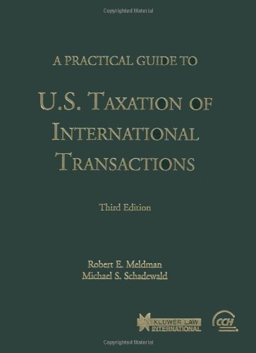 9789041188519: A Practical Guide to U.S. Taxation of International Transactions