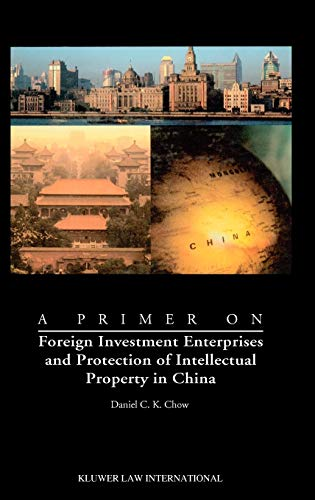 9789041188847: A Primer on Foreign Investment Enterprises and Protection of Intellectual Property in China