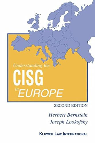 9789041189004: Understanding the CISG in Europe:A Compact Guide to the 1980 United Nations Convention on Contracts for the International Sale of Goods