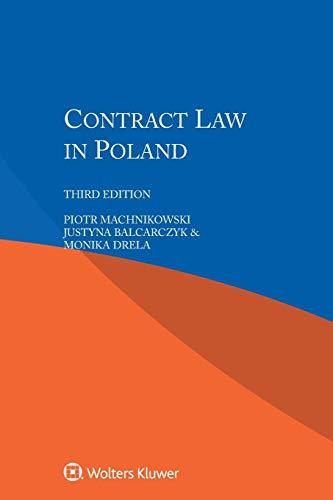 Contract Law in Poland: Machnikowski, Piotr/ Balcarczyk,