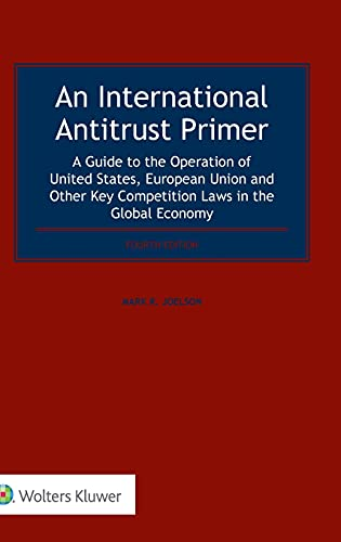 9789041190956: An International Antitrust Primer: A Guide to the Operation of United States, European Union and Other Key Competition Laws in the Global Economy