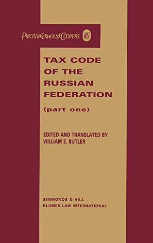 9789041195227: Tax Code of the Russian Federation, Part One (Cis Civil Code Series, Vol 3) (Pt. 1)